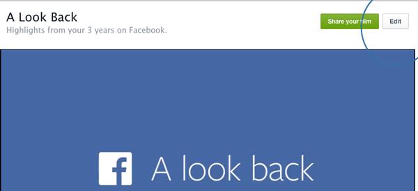Edit-Facebook-Look-Back-Video-Edit-Option