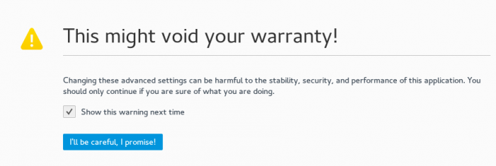 Accept this warning to go to the Firefox configuration area.