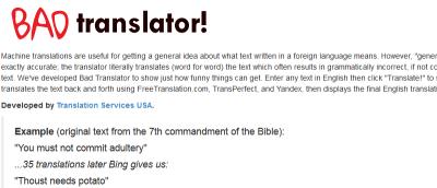 Bad Translator Explores all the Dangers of Online Translation