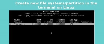 How to Create New File Systems/Partition in the Terminal on Linux