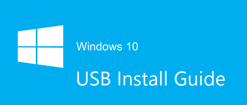How to Create Windows 10 USB Installer