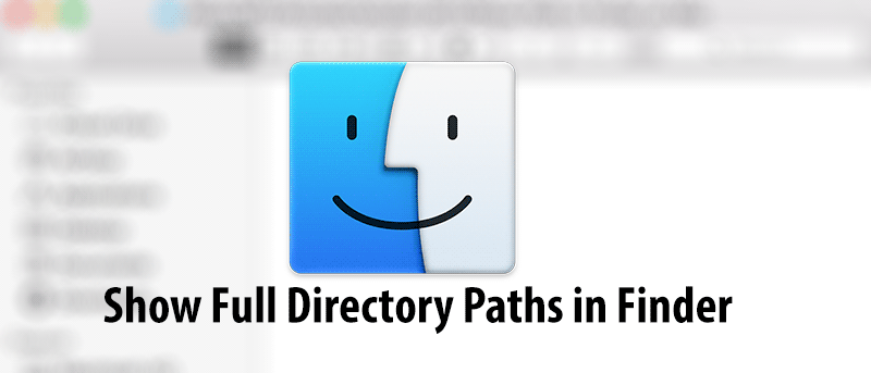 How to Show the Current Path in Finder on Your Mac