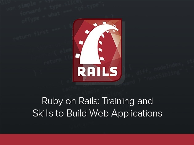 Ruby on Rails: Training & Skills to Build Web Applications