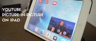 How to Watch YouTube Videos in Picture in Picture Mode in iOS 9