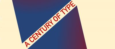 Typefaces That Defined a Century