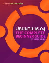 The Complete Beginner's Guide to Ubuntu 16.04