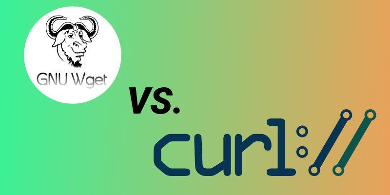 Wget vs Curl